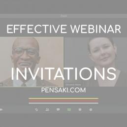 effective webinar invitations with PENSAKI